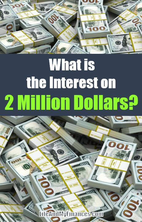 Interest on 2 Million Dollars