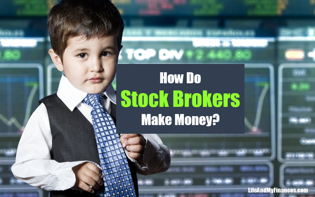 How Do Stock Brokers Make Money?