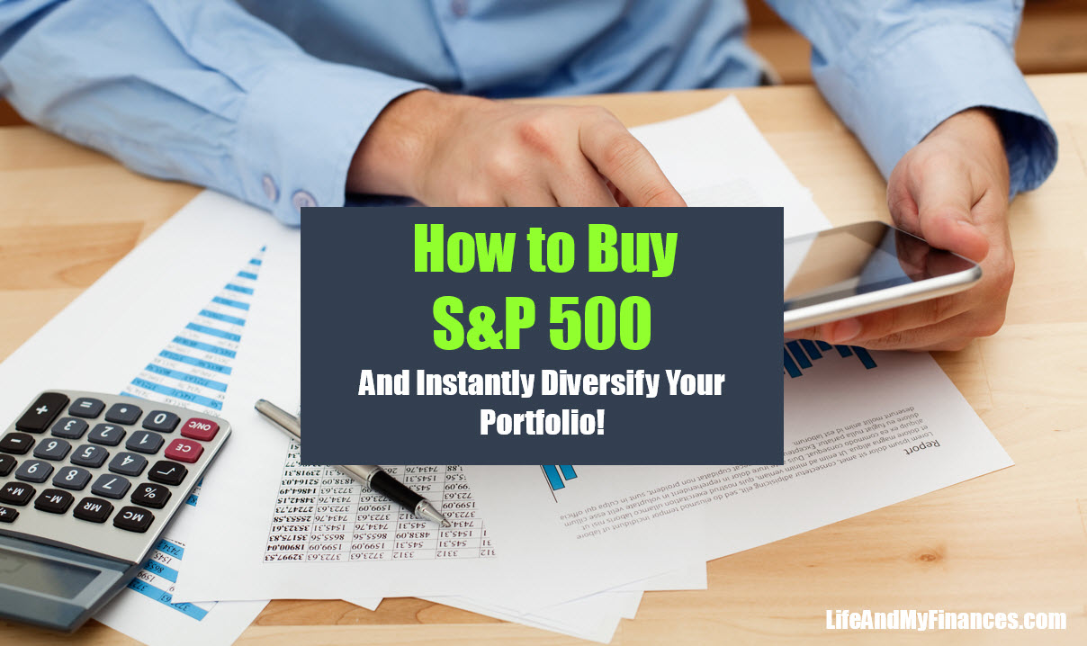 How to Buy S&P 500 and Instantly Diversify Your Investments!