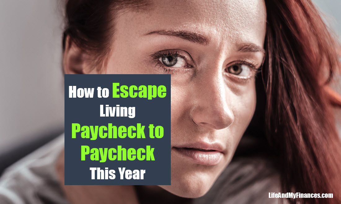 How To Escape Living Paycheck to Paycheck This Year