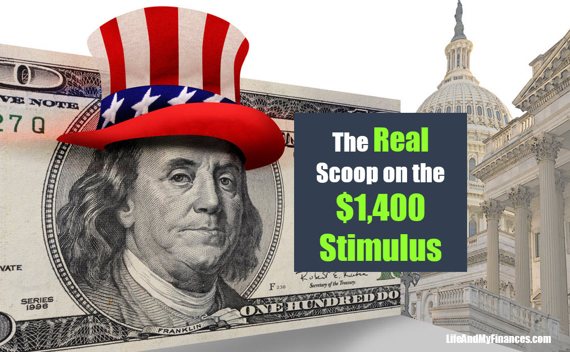 The Real Scoop on the $1,400 Stimulus - Is It Coming Soon?? Everything You Need to Know