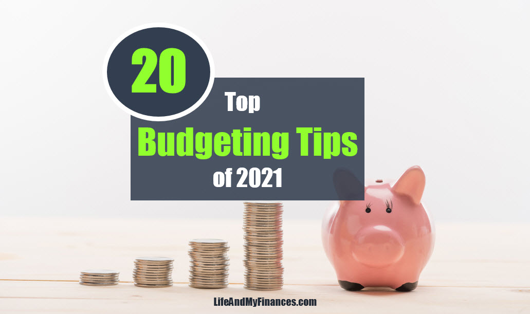 Top 20 Budgeting Tips of 2021