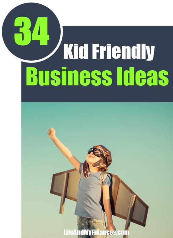 Kid Friendly Business Ideas