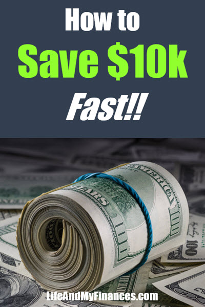 How to Save $10k Fast
