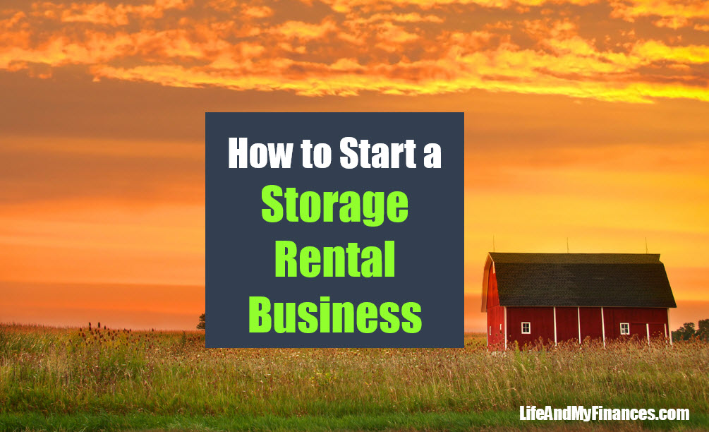 How to Start a Storage Rental Business (For Easy Passive Income!!)