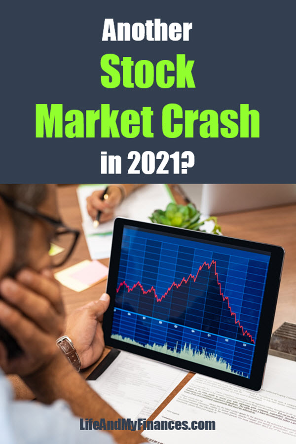 Will we see another stock market crash in 2021? My stock market crash prediction.