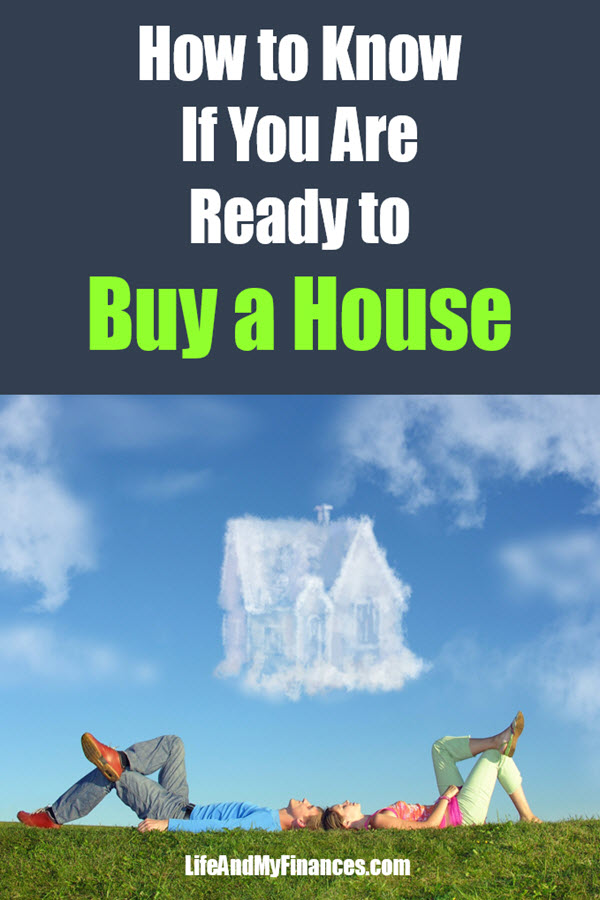 How to know if you are ready to buy a house. Want to know? Check out the 11 question checklist!