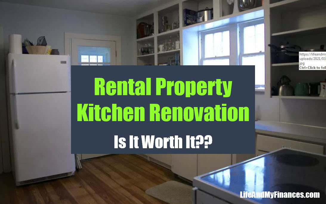 Rental Property Kitchen Renovation - Is It Worth It??