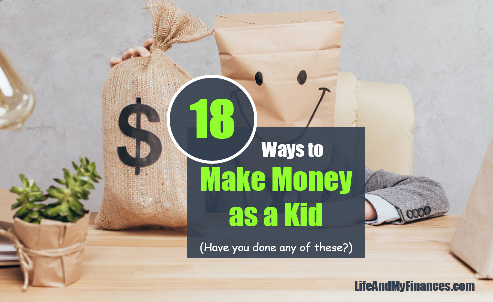 18 Ways to Earn Money as a Kid! (Have You Done Any of These??)