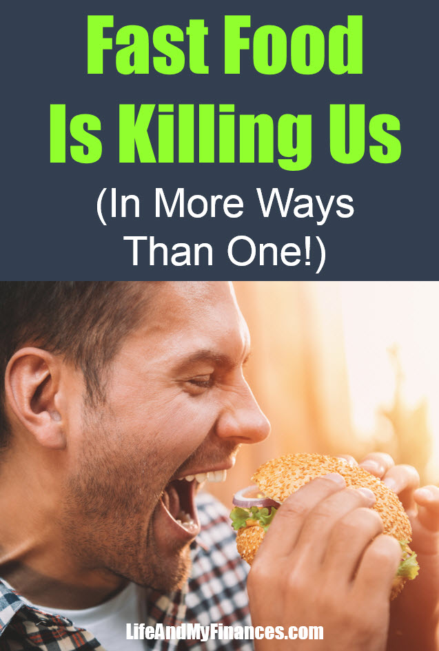 Fast food is killing us - both our physical bodies and our wallets!
