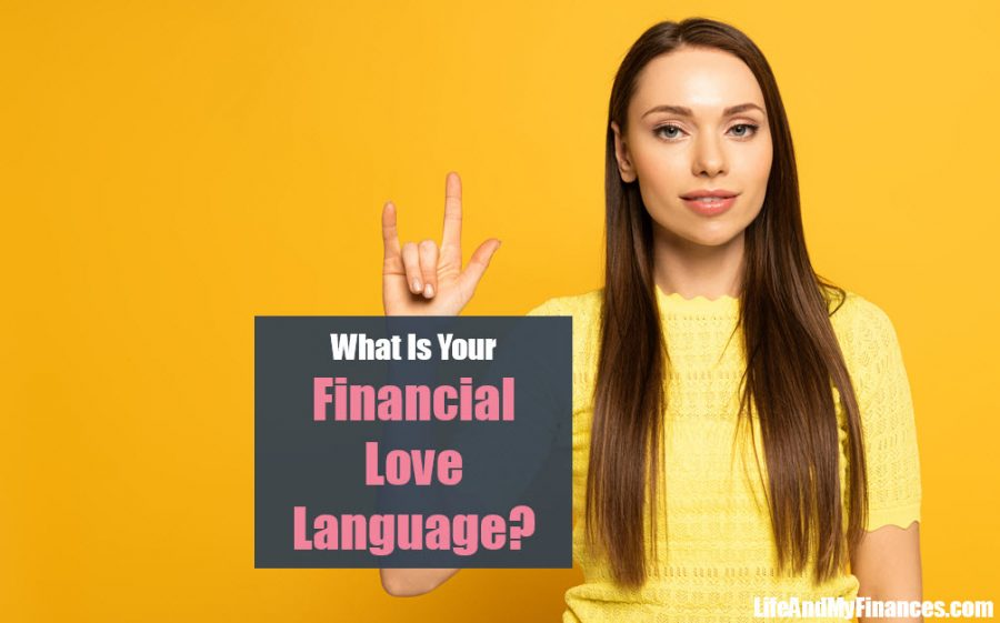How Your Financial Love Language Affects Your Life