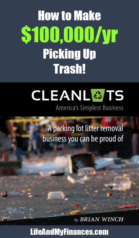 Want to get paid to pick up trash? How about $100,000 a year? It's possible!