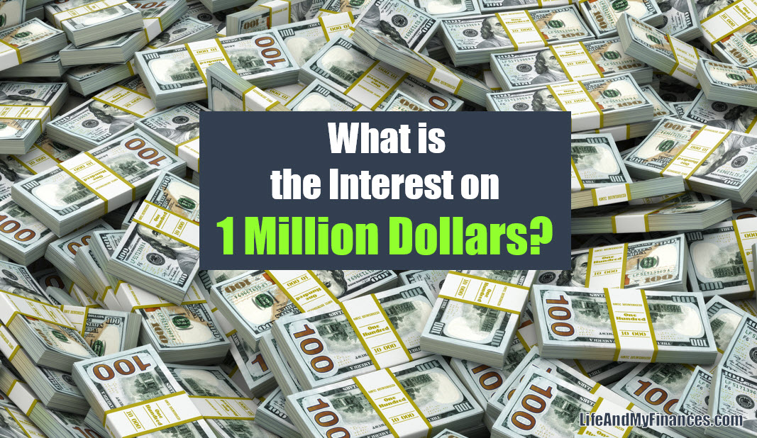 What Is The Interest on 1 Million Dollars? (Is It Enough to Retire??)