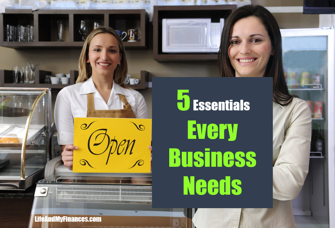 5 Essential Things Every Business Needs