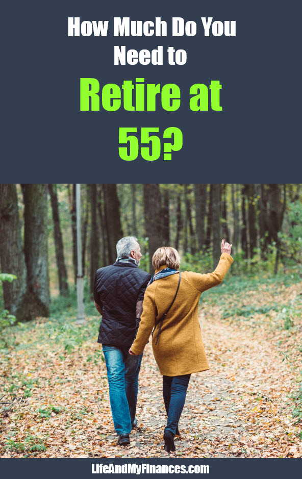 How much do you need to retire at 55 years old