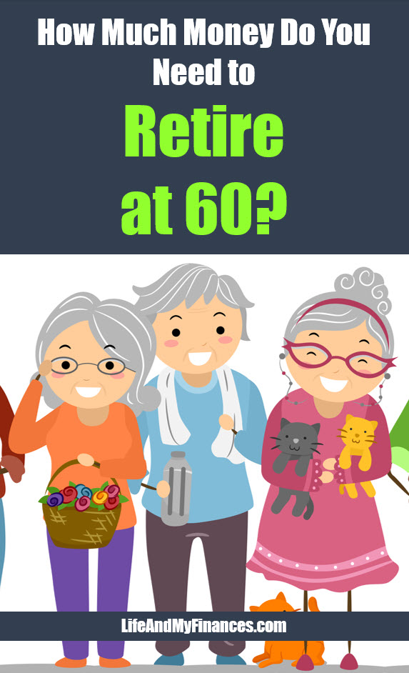 How much do you need to retire by 60?