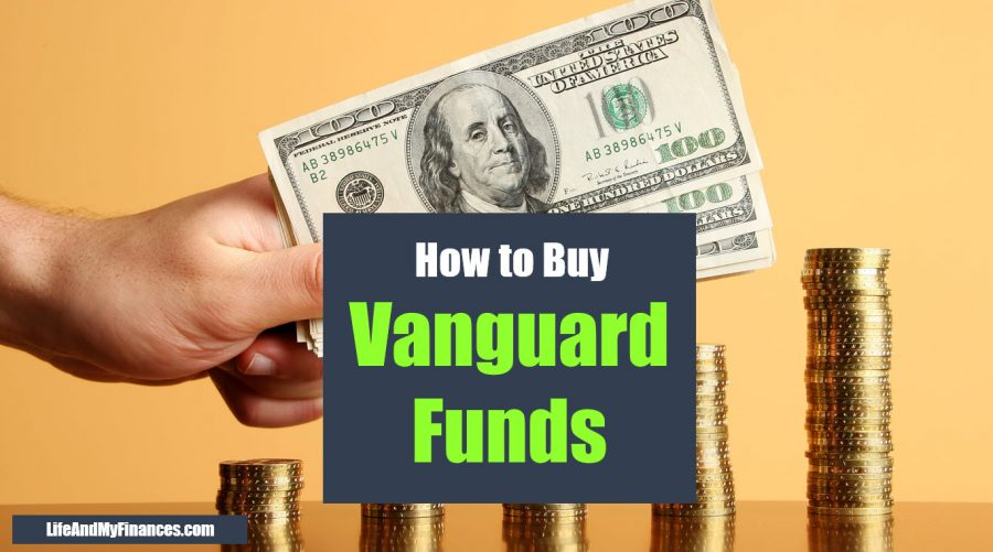 How to Buy Vanguard Funds - A Step-by-Step Guide