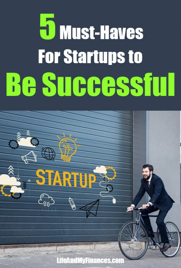 Want your startups to be successful? You're going to want these five things.