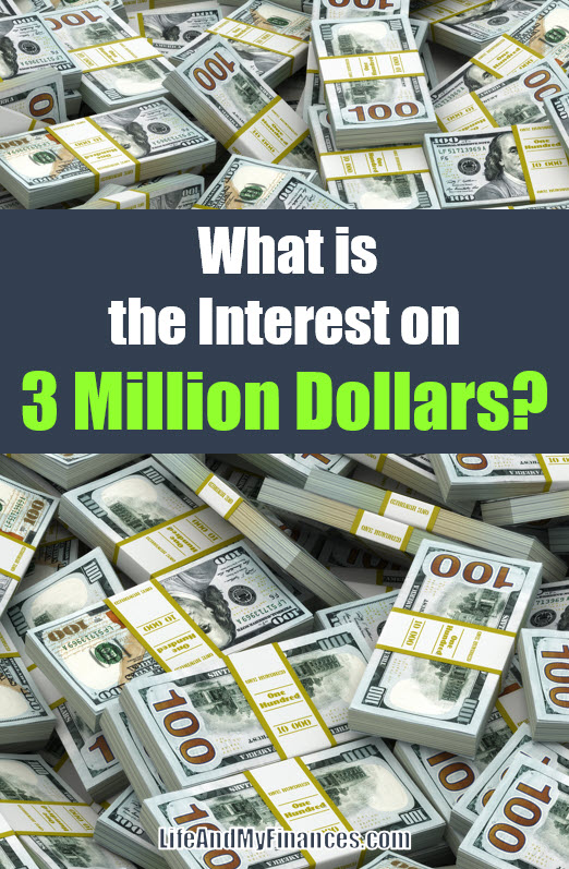 what is the interest on $3 million