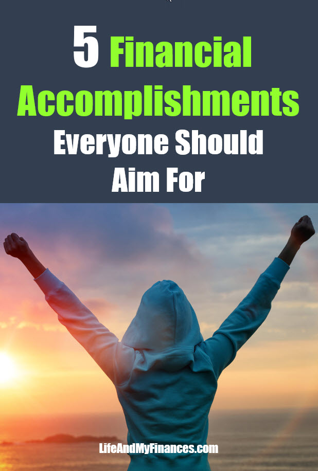Financial accomplishments to achieve