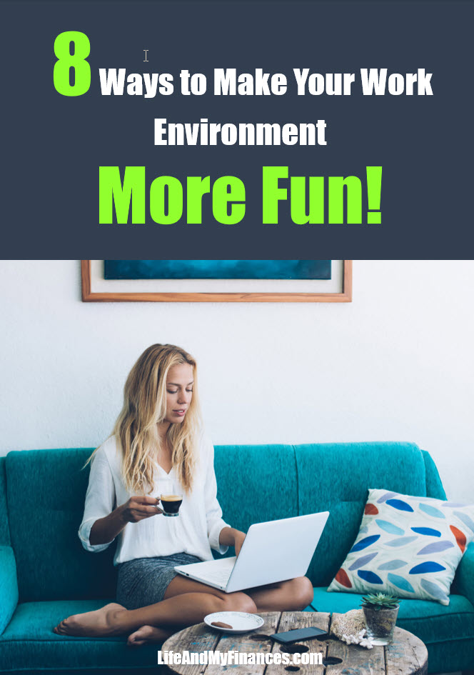 Ways to improve your work environment