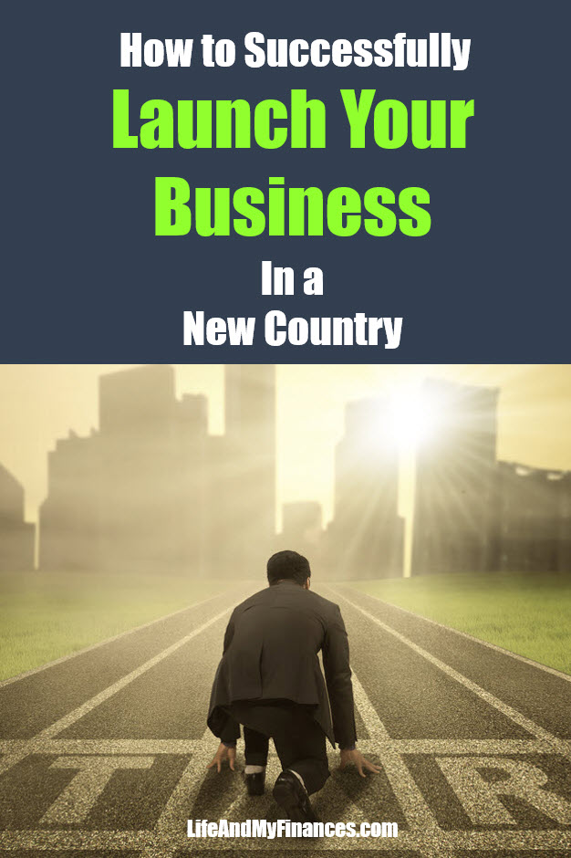 How to successfully launch your business in a new country
