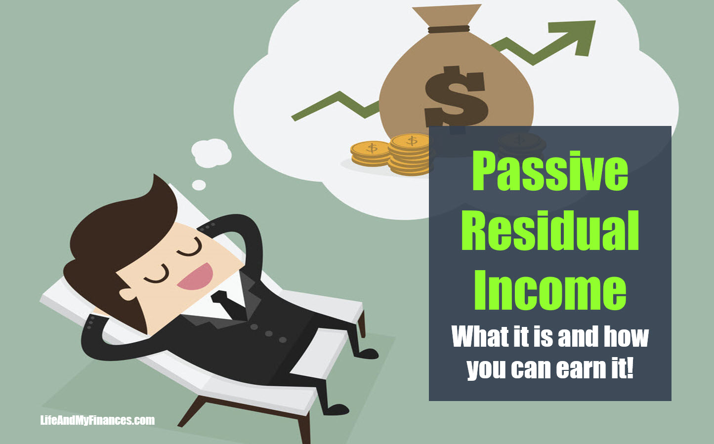 Passive Residual Income - What It Is And How You Can Earn It!!