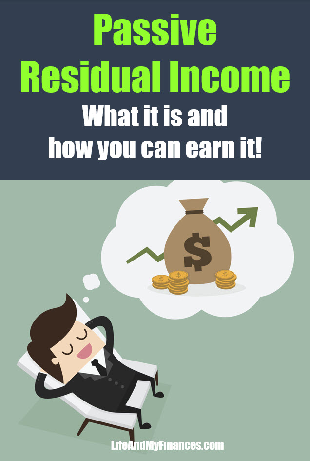What is passive residual income?