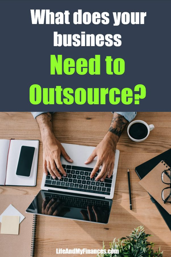 Do you think your business needs to outsource? It probably does!