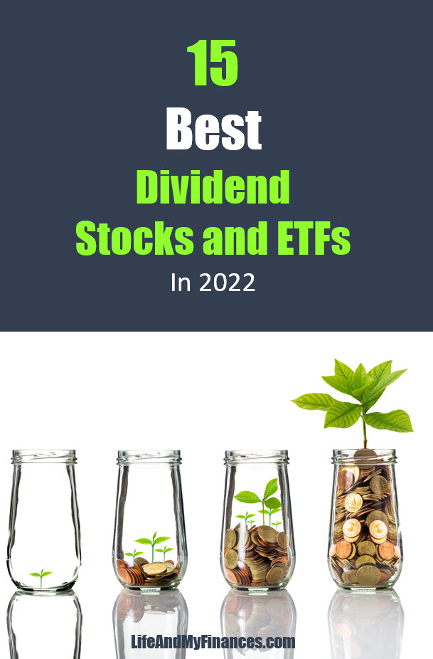 Top 15 Dividend Stocks and ETFs in 2022
