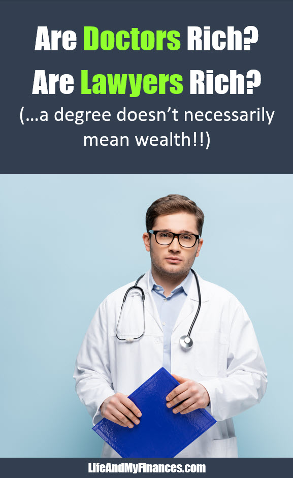 Are doctors rich? The answer may surprise you!!