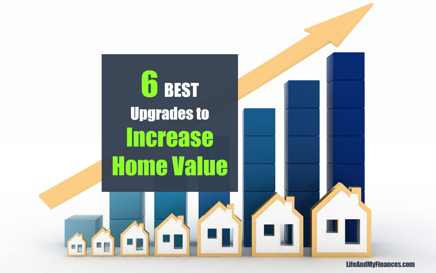 6 Best Upgrades To Increase Home Value (Without Spending A Fortune!)