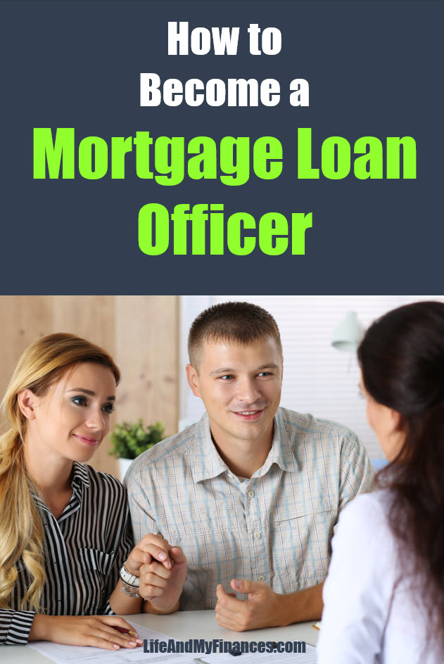 How to become a mortgage loan officer...and is it worth it?