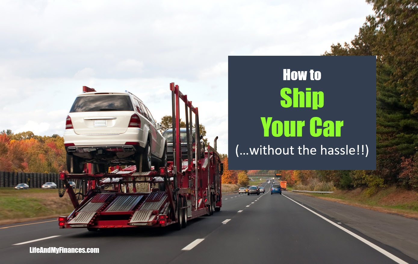 How To Ship Your Car (Without The Hassle!)