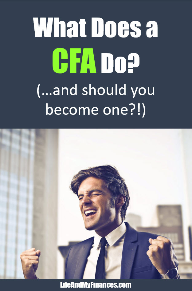 What does a CFA do? And is it worth changing your career to a CFA?