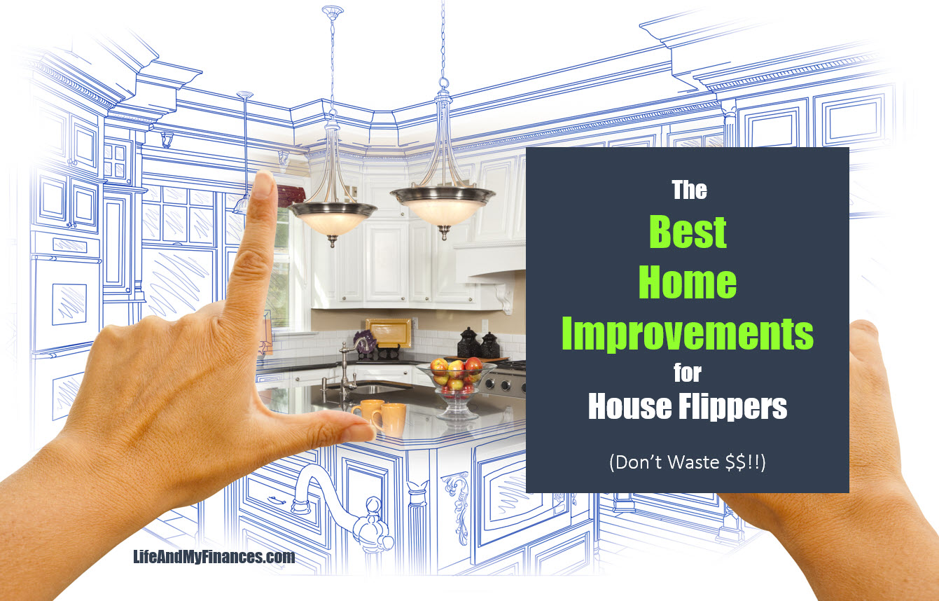 The Best ROI Home Improvements For House Flippers (Don't Waste $$!)